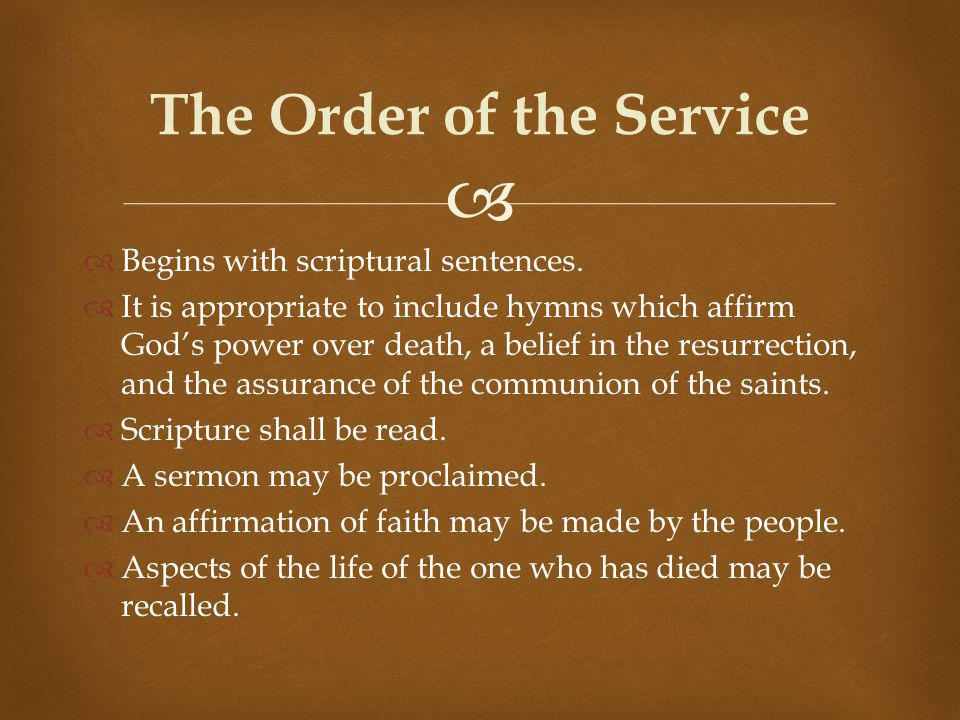 Begins with scriptural sentences.