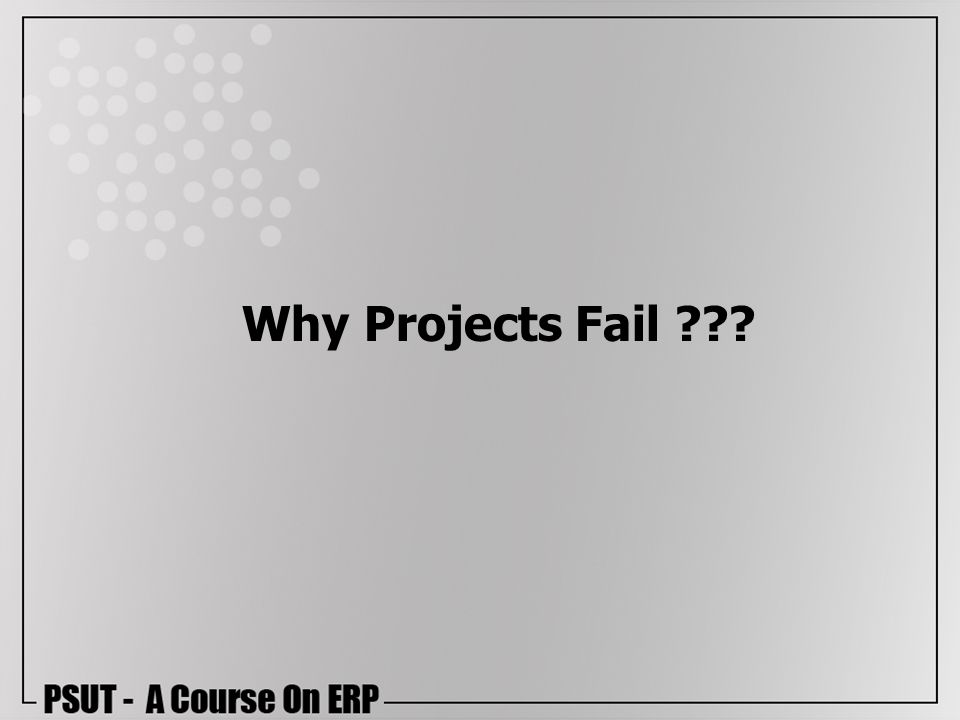 Why Projects Fail ???