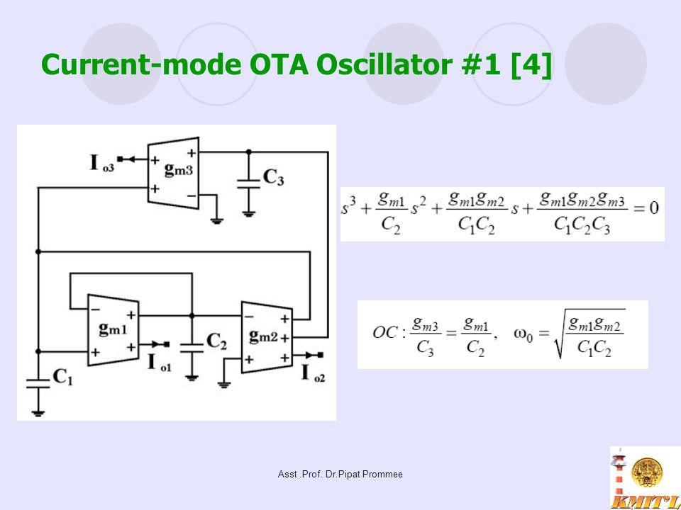 Asst.Prof. Dr.Pipat Prommee Current-mode OTA Oscillator #1 [4]