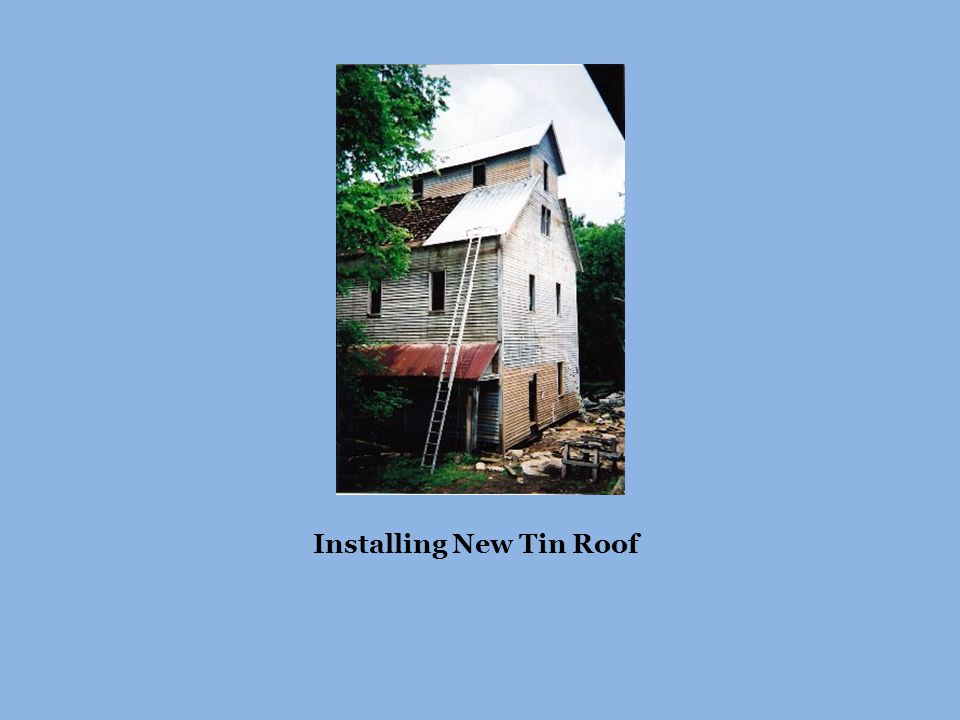 Installing New Tin Roof
