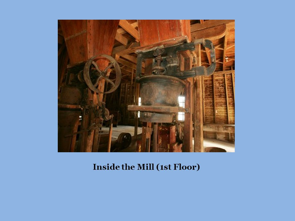 Inside the Mill (1st Floor)
