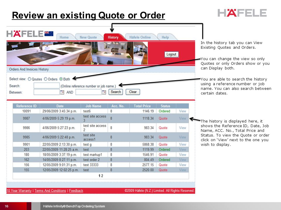 In the history tab you can View Existing Quotes and Orders.