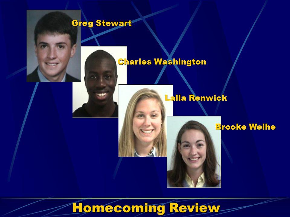 Homecoming Review Greg Stewart Charles Washington Lalla Renwick Brooke Weihe