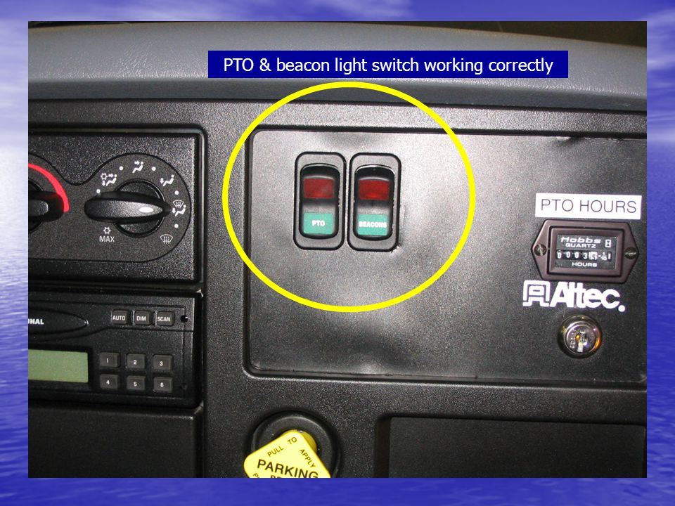PTO & beacon light switch working correctly