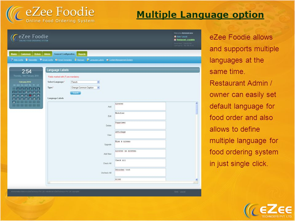 Multiple Language option eZee Foodie allows and supports multiple languages at the same time.