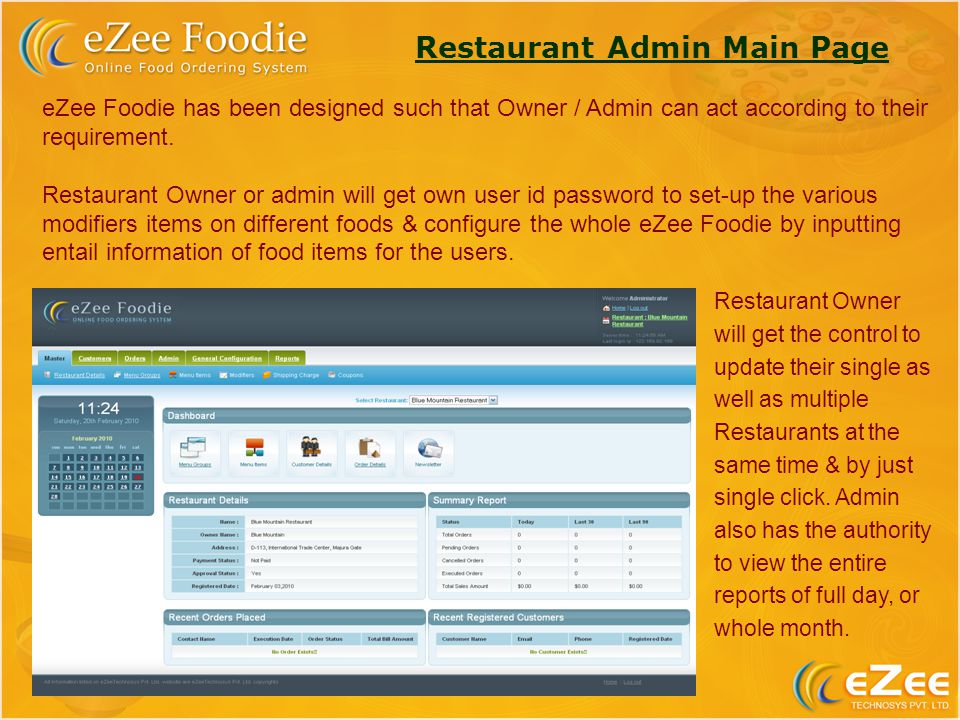 Restaurant Admin Main Page eZee Foodie has been designed such that Owner / Admin can act according to their requirement.