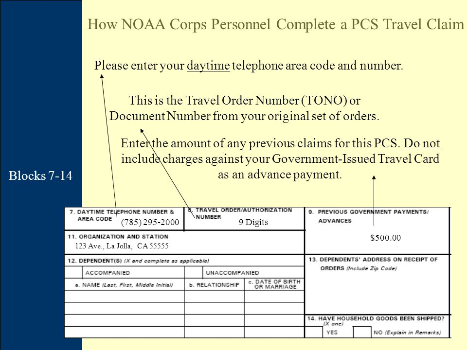 Blocks 7-14 How NOAA Corps Personnel Complete a PCS Travel Claim (785) 295-2000 This is the Travel Order Number (TONO) or Document Number from your original set of orders.