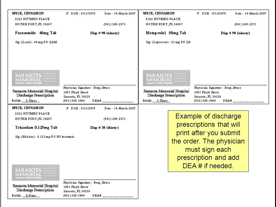 Example of discharge prescriptions that will print after you submit the order.