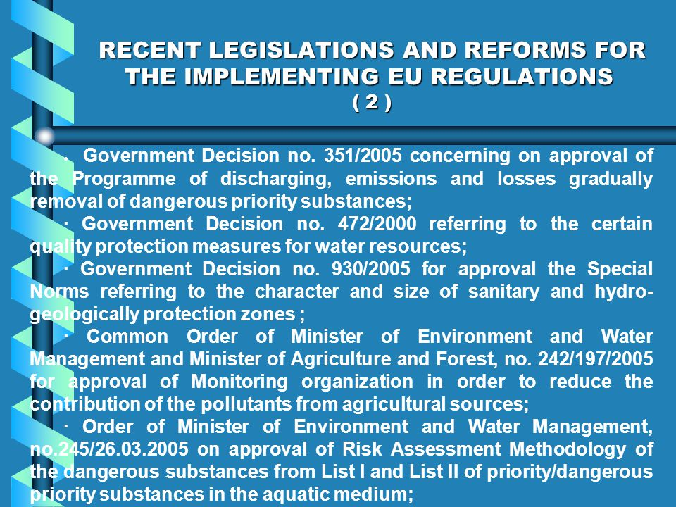 RECENT LEGISLATIONS AND REFORMS FOR THE IMPLEMENTING EU REGULATIONS ( 2 ) Government Decision no.