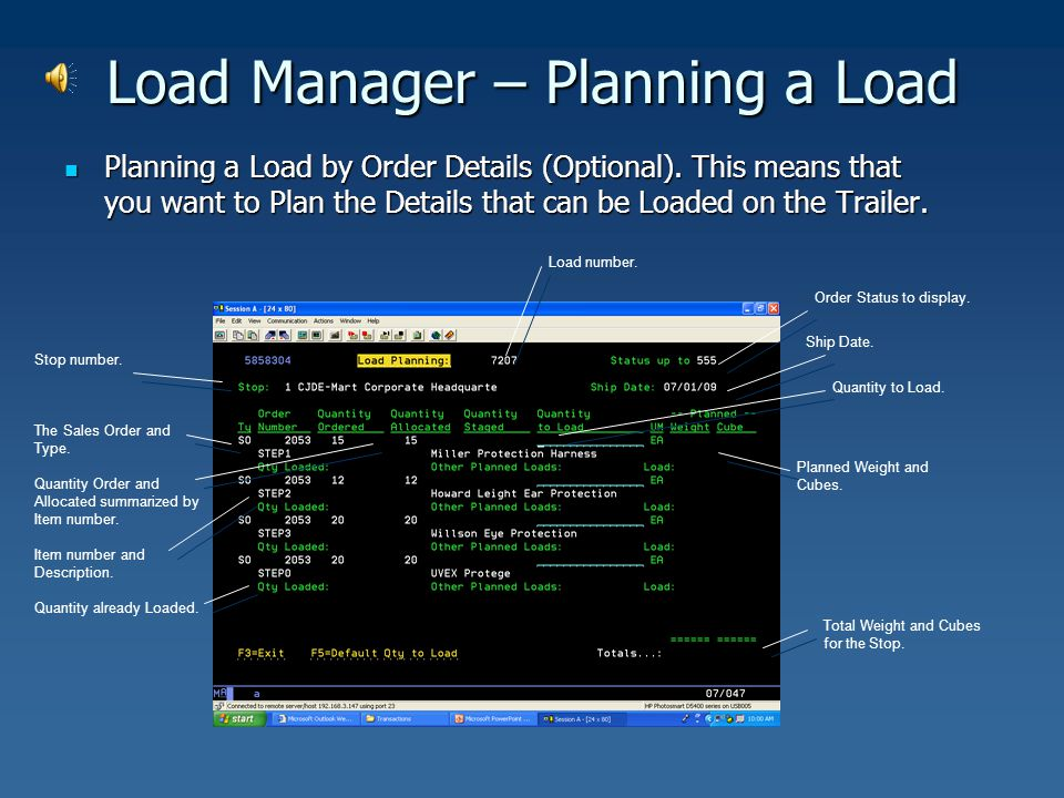 Load Manager – Planning a Load Planning a Load by Order Details (Optional). This means that you want to Plan the Details that can be Loaded on the Tra