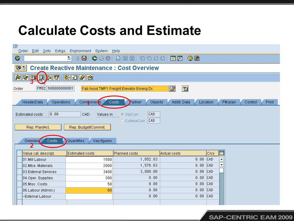 Calculate Costs and Estimate 1 2 3