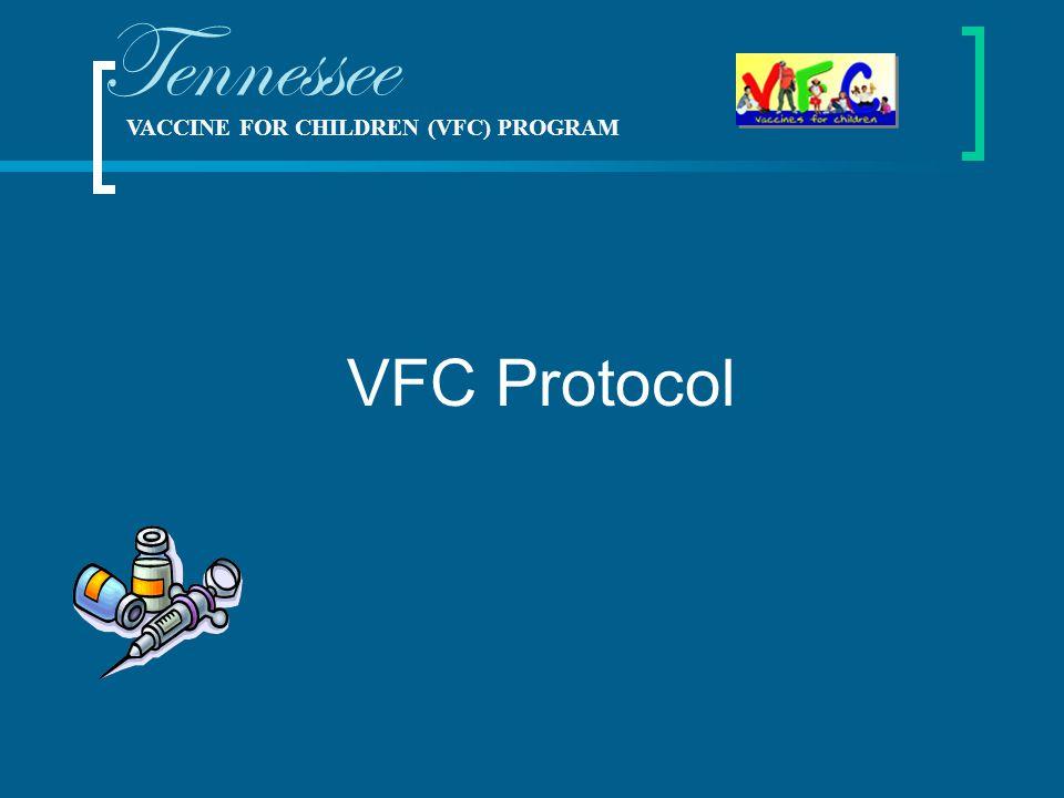 VACCINE FOR CHILDREN (VFC) PROGRAM Tennessee Robert H. Brown Vaccine For Children Program Manager 2010 Annual Immunization Spring Review 13-16 April 2