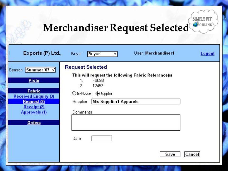 Merchandiser Request Selected