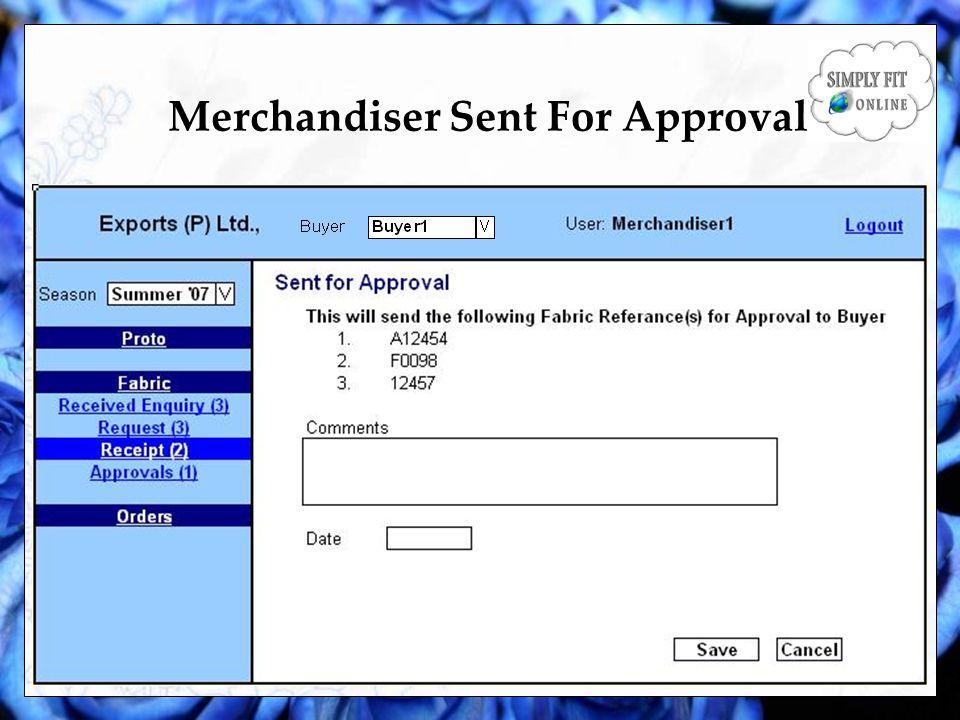 Merchandiser Sent For Approval