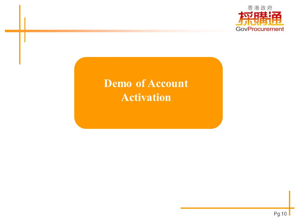 Demo of Account Activation Pg.10