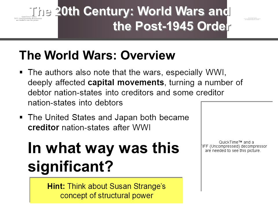 The World Wars: Overview The authors also note that the wars, especially WWI, deeply affected capital movements, turning a number of debtor nation-sta