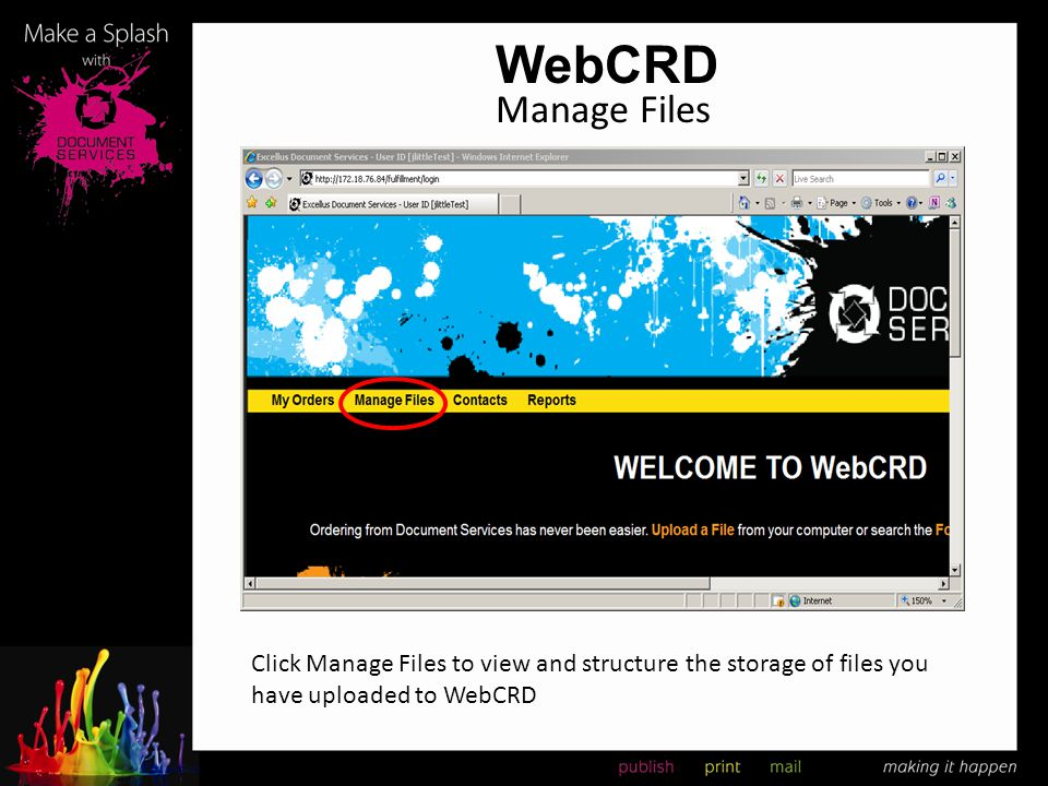 WebCRD Manage Files Click Manage Files to view and structure the storage of files you have uploaded to WebCRD