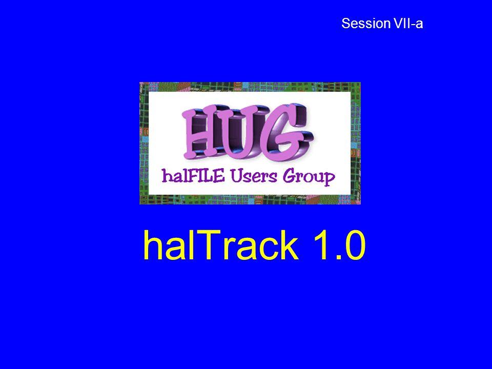halTrack 1.0 Session VII-a