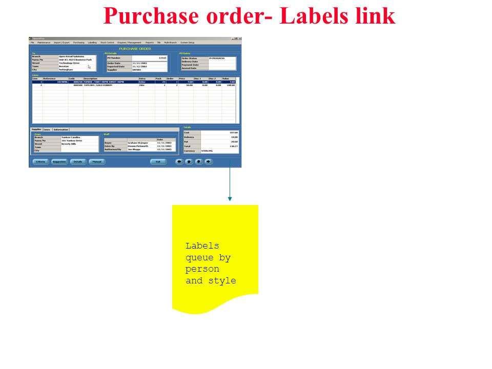 Purchase order- Labels link Labels queue by person and style