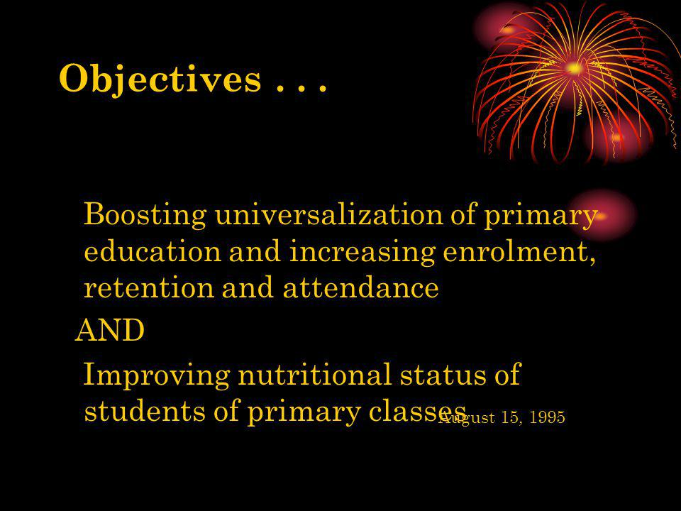 Boosting universalization of primary education and increasing enrolment, retention and attendance AND Improving nutritional status of students of prim