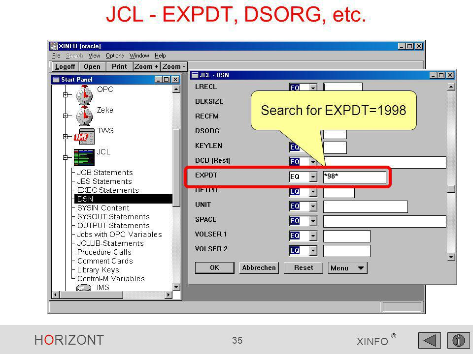 HORIZONT 35 XINFO ® JCL - EXPDT, DSORG, etc. Search for EXPDT=1998