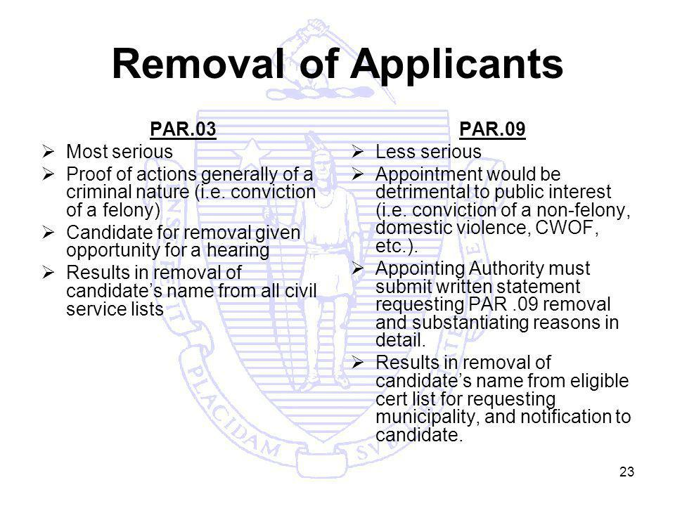 23 Removal of Applicants PAR.03 Most serious Proof of actions generally of a criminal nature (i.e.