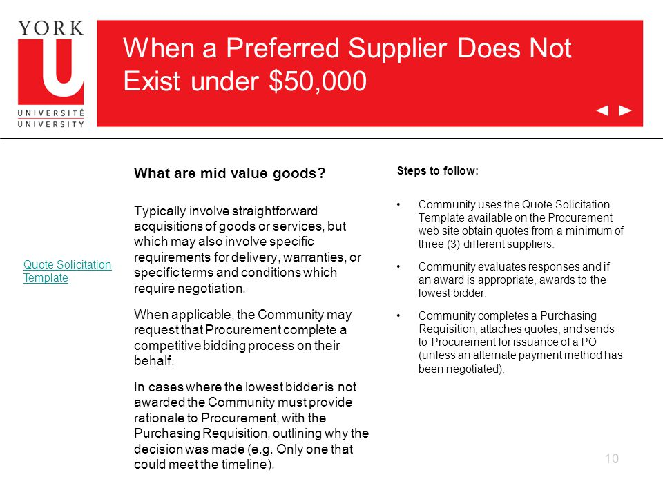 10 When a Preferred Supplier Does Not Exist under $50,000 What are mid value goods.