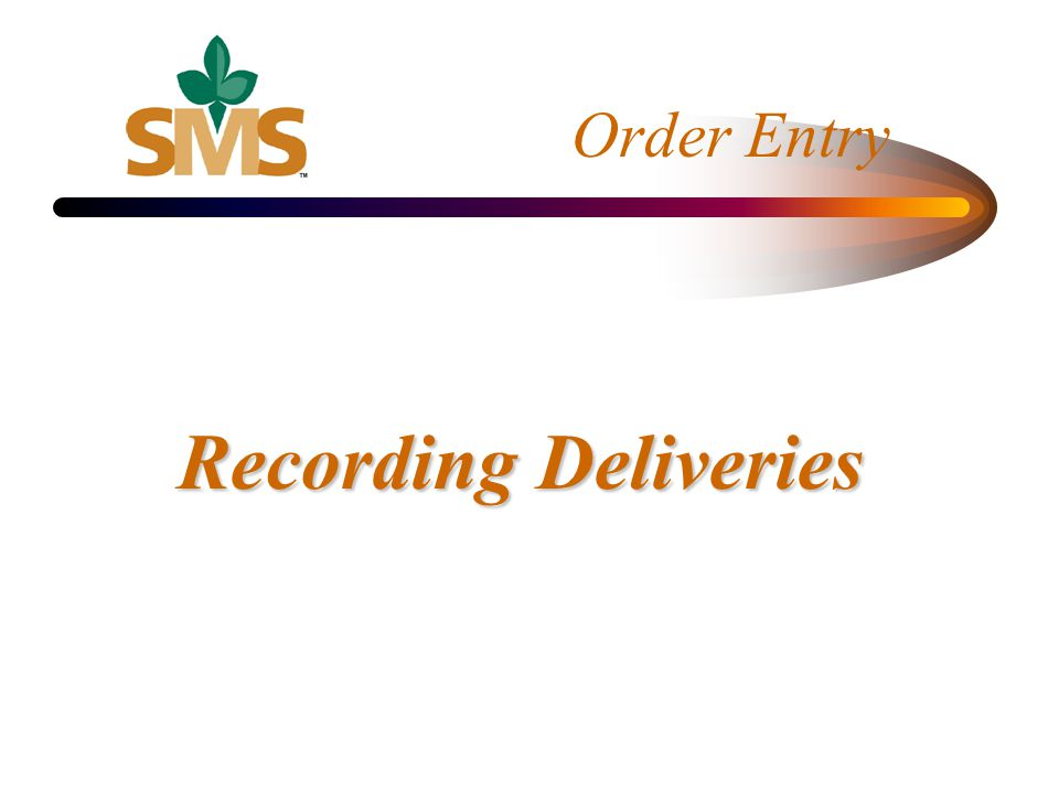 Recording Deliveries