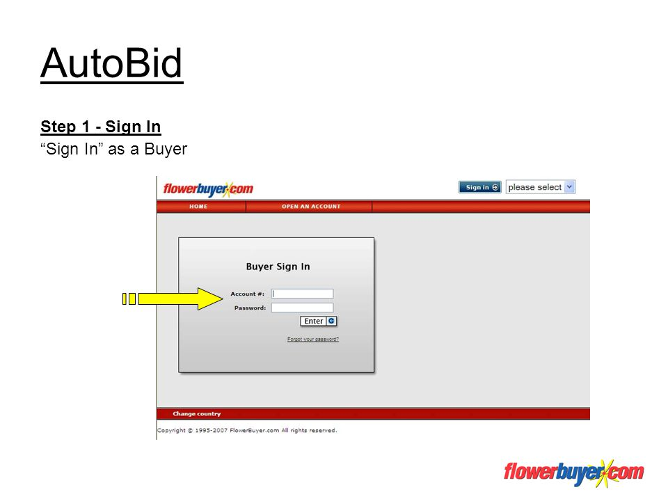 AutoBid Step 1 - Sign In Sign In as a Buyer