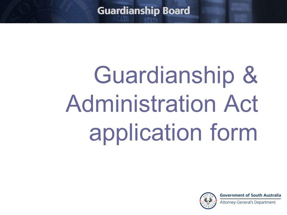 Guardianship & Administration Act application form