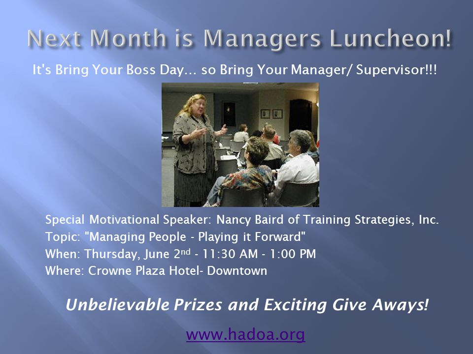 Special Motivational Speaker: Nancy Baird of Training Strategies, Inc.