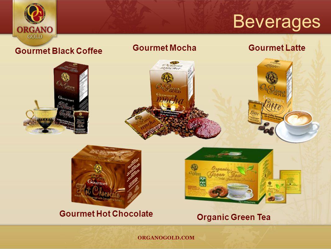 Beverages Gourmet Black Coffee Gourmet LatteGourmet Mocha Organic Green Tea Gourmet Hot Chocolate