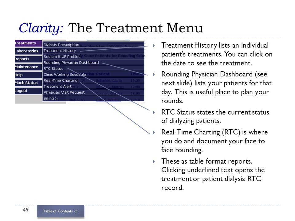 Table of Contents Clarity: The Treatment Menu 49 Treatment History lists an individual patients treatments. You can click on the date to see the treat