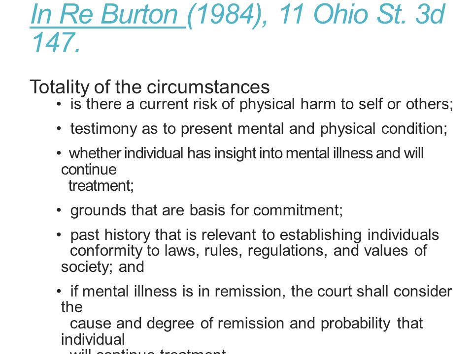 In Re Burton (1984), 11 Ohio St.3d 147.