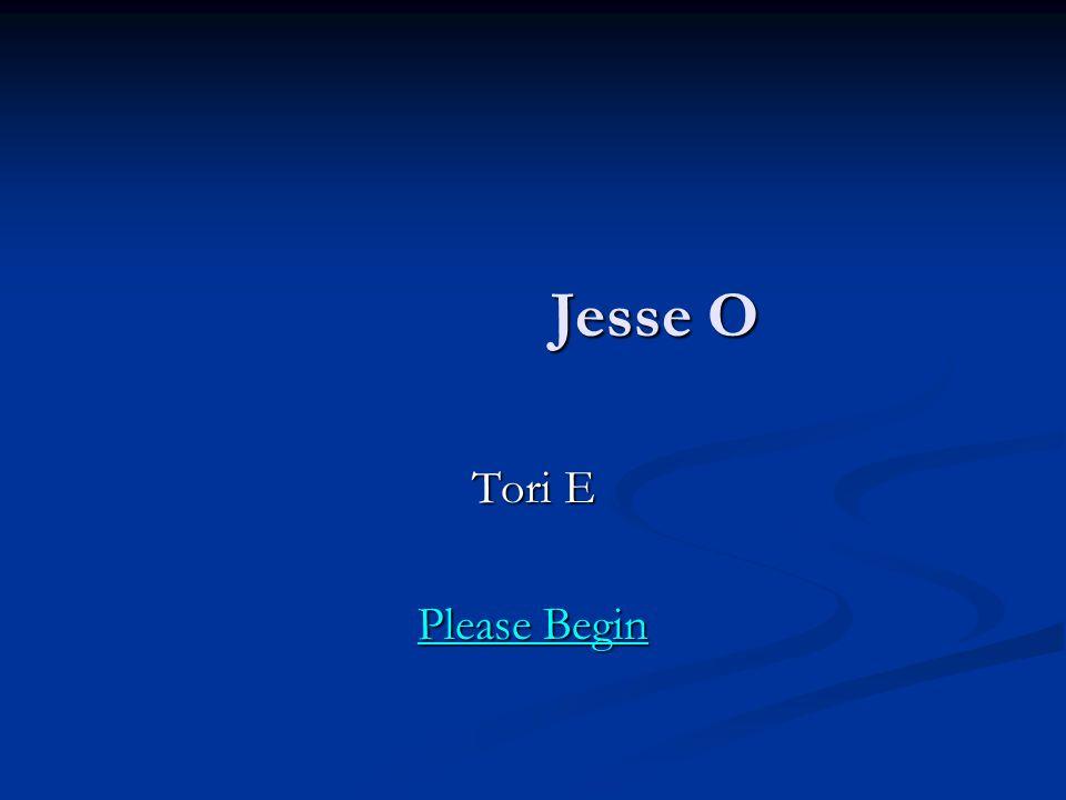 Jesse O Jesse O Tori E Please Begin Please Begin