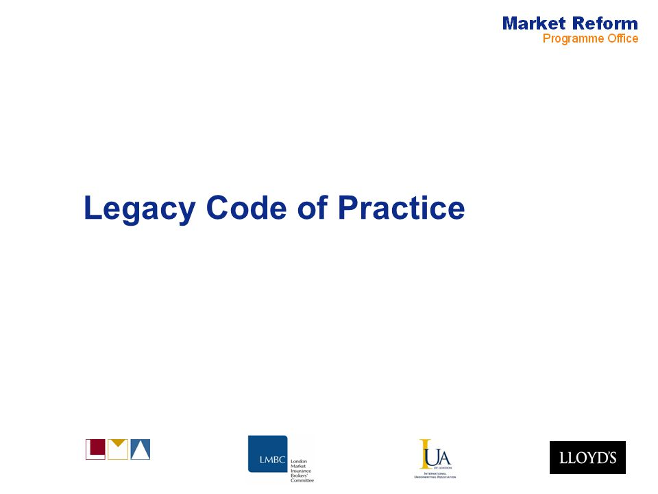Legacy Code of Practice