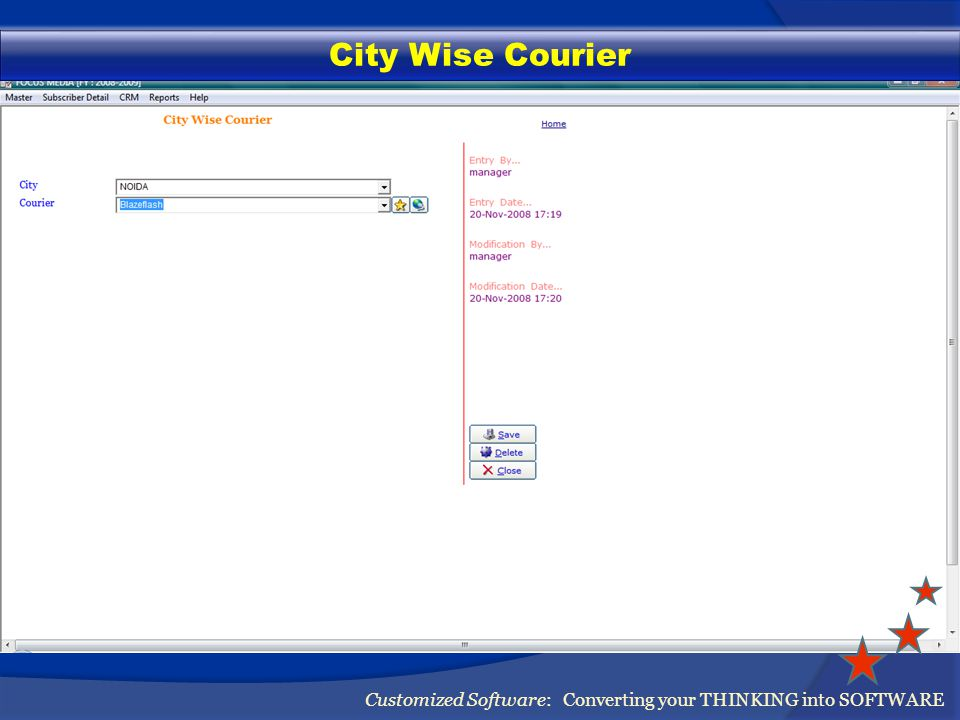 Courier Rates Customized Software: Converting your THINKING into SOFTWARE