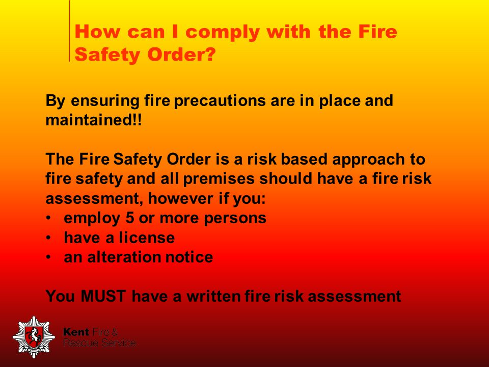 How can I comply with the Fire Safety Order.