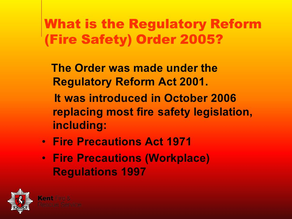The Order was made under the Regulatory Reform Act 2001.