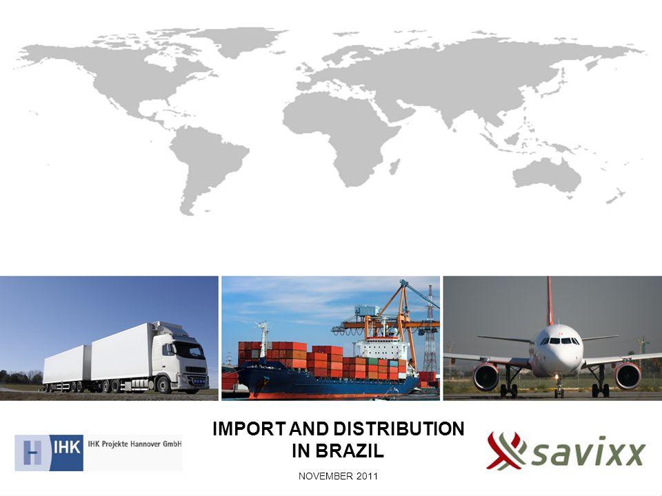 IMPORT AND DISTRIBUTION IN BRAZIL NOVEMBER 2011