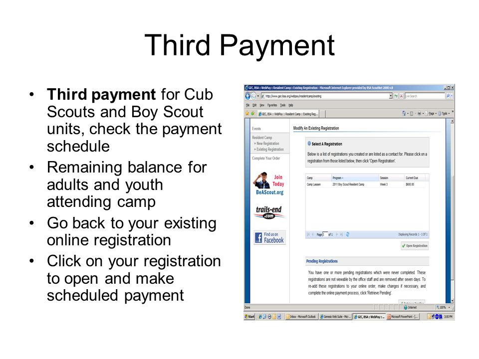 Third Payment Third payment for Cub Scouts and Boy Scout units, check the payment schedule Remaining balance for adults and youth attending camp Go ba