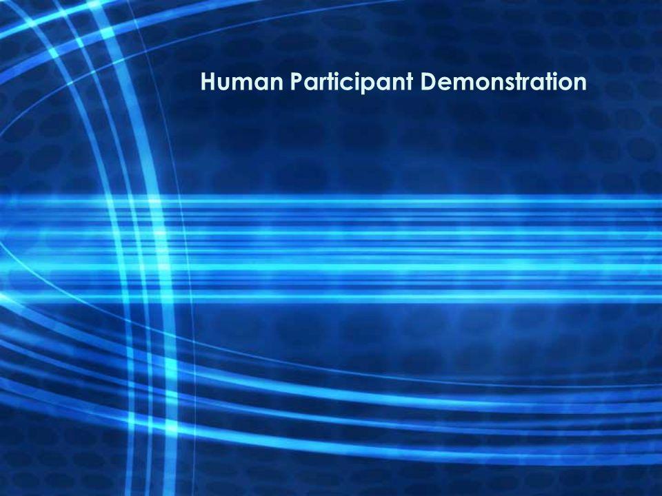 Human Participant Demonstration