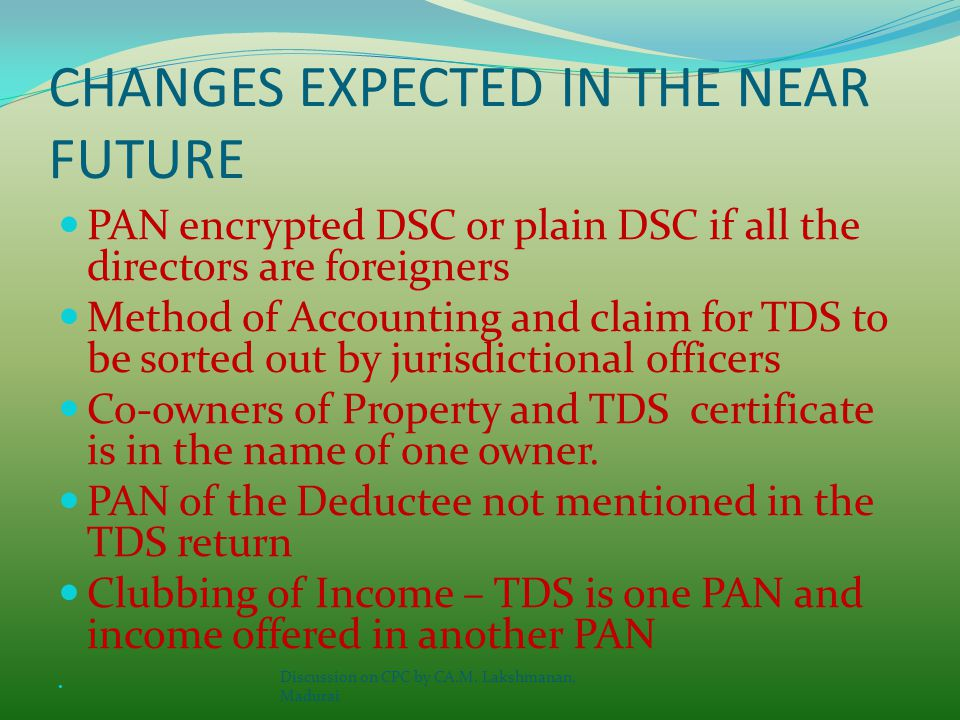 Practical Problems Refund cheques are received or the same is credited in the Bank Account without any intimation/rectification order How much TDS is