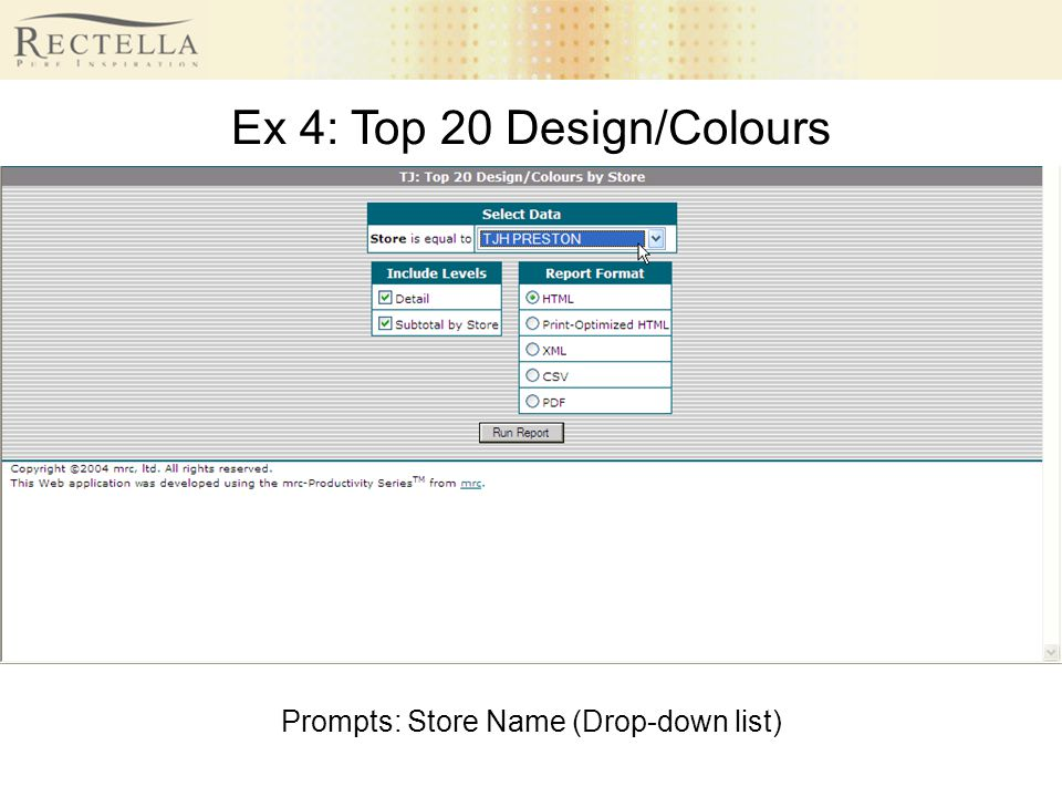 Ex 4: Top 20 Design/Colours Prompts: Store Name (Drop-down list)