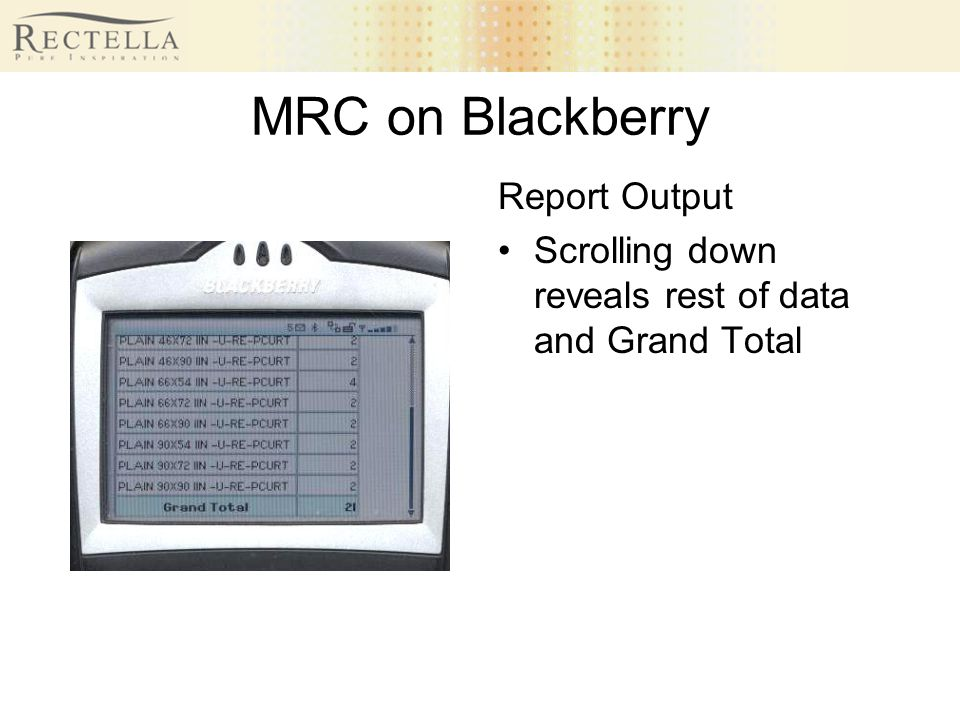 MRC on Blackberry Report Output Scrolling down reveals rest of data and Grand Total
