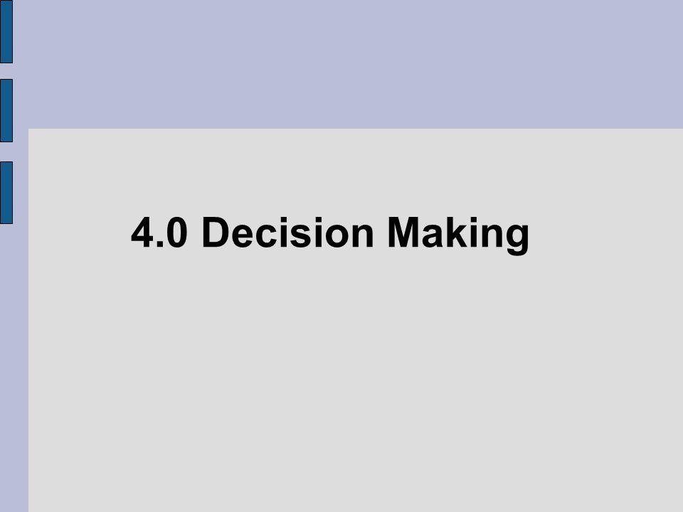 4.0 Decision Making