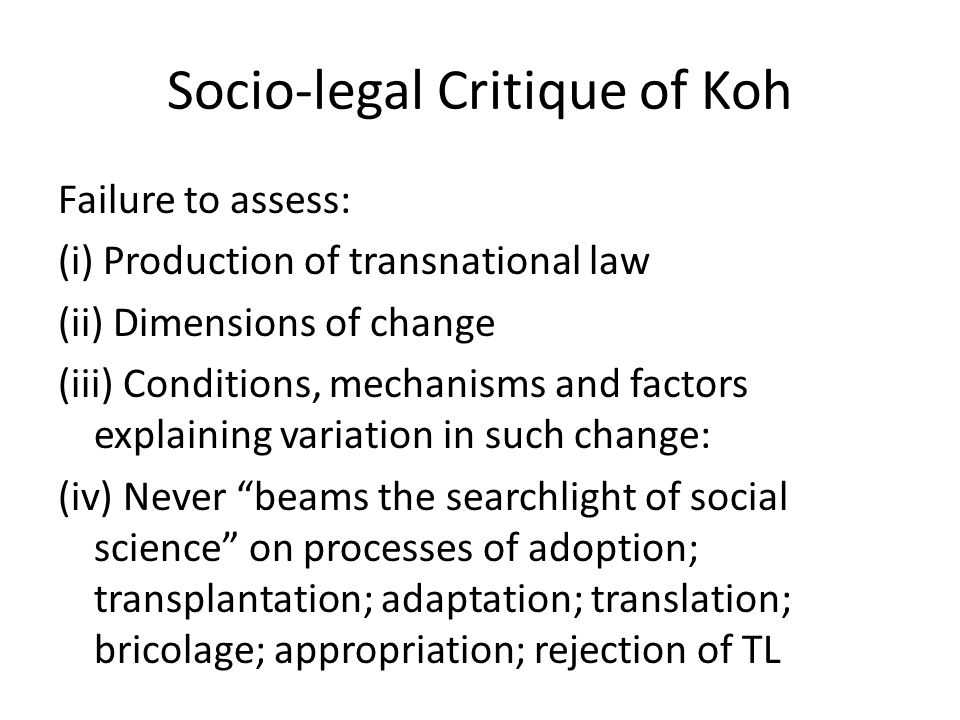 Transnational Legal Process/Orders Legal norms: Norms that lay out behavioral prescriptions issued by an authoritative source that take written form, although they need not be binding or backed by a dispute settlement or other enforcement system TLP: The process through which the transntl conveyance of legal norms takes place TLO: Collection of more or less codified norms and associated institutions within a given functional domain