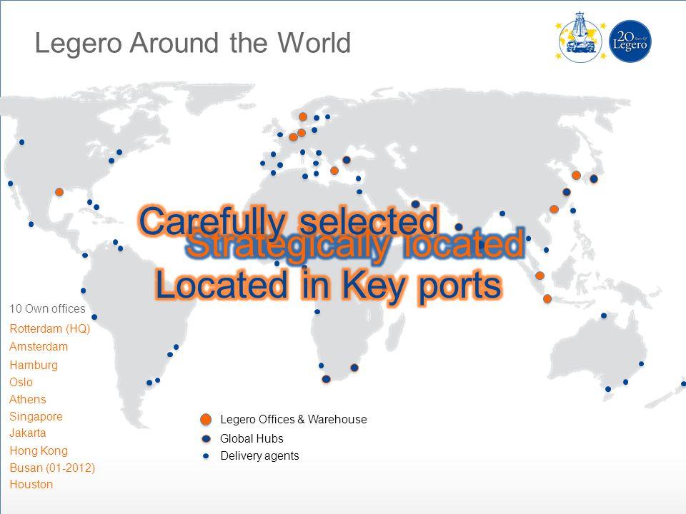 Legero Around the World Legero Offices & Warehouse Global Hubs Delivery agents Rotterdam (HQ) Amsterdam Hamburg Oslo Athens Singapore Jakarta Hong Kon