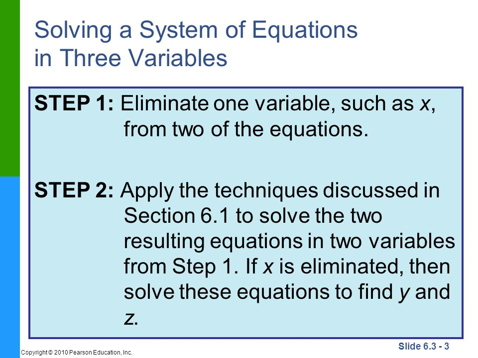 Slide 6.3 - 3 Copyright © 2010 Pearson Education, Inc.