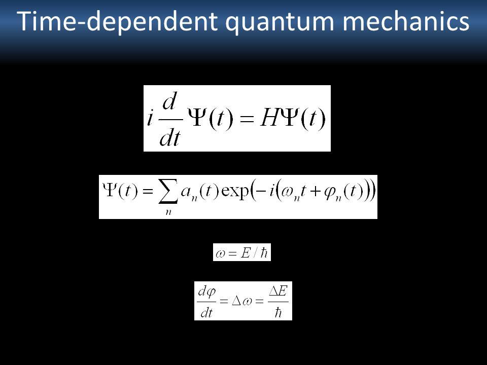 Time-dependent quantum mechanics